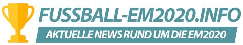 Alle Infos, News und Fakten über die Fussball EM 2020