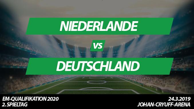 Länderspiel Tickets: Niederlande - Deutschland, 24.3.2019 (Amsterdam)