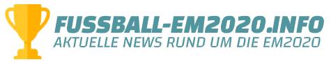 fussball-em2020.info | Aktuelle EM 2020 News, Hintergrundberichte uvm.